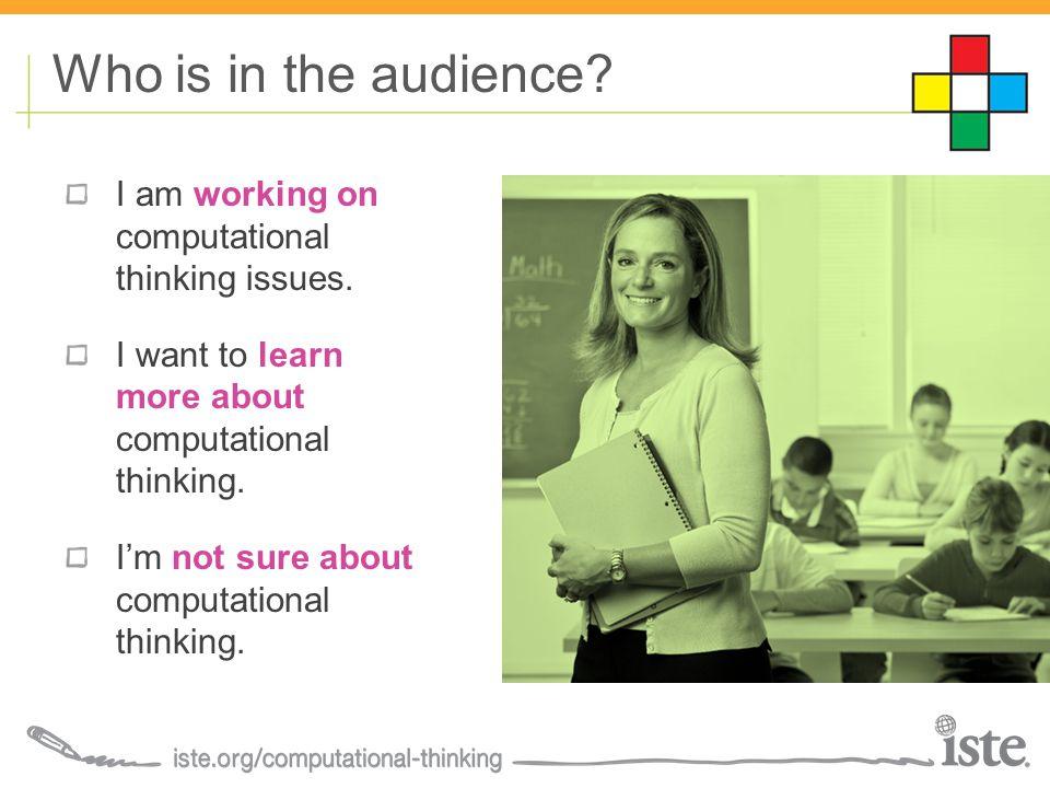 I am working on computational thinking issues. I want to learn more about computational thinking.