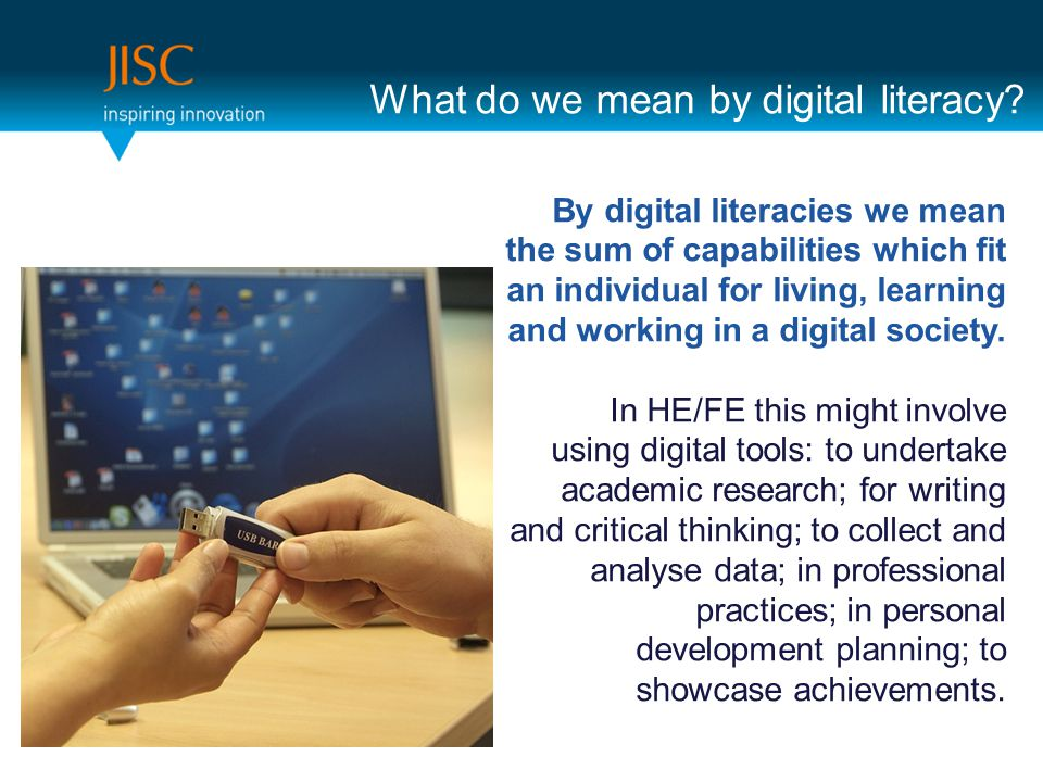 What do we mean by digital literacy.