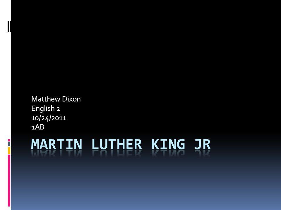 Matthew Dixon English 2 10/24/2011 1AB