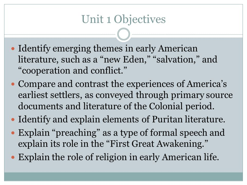 Unit 1 Day 5 Assignment Get Out Encounters, Religions and Philosophies Chart Watch Puritan video.