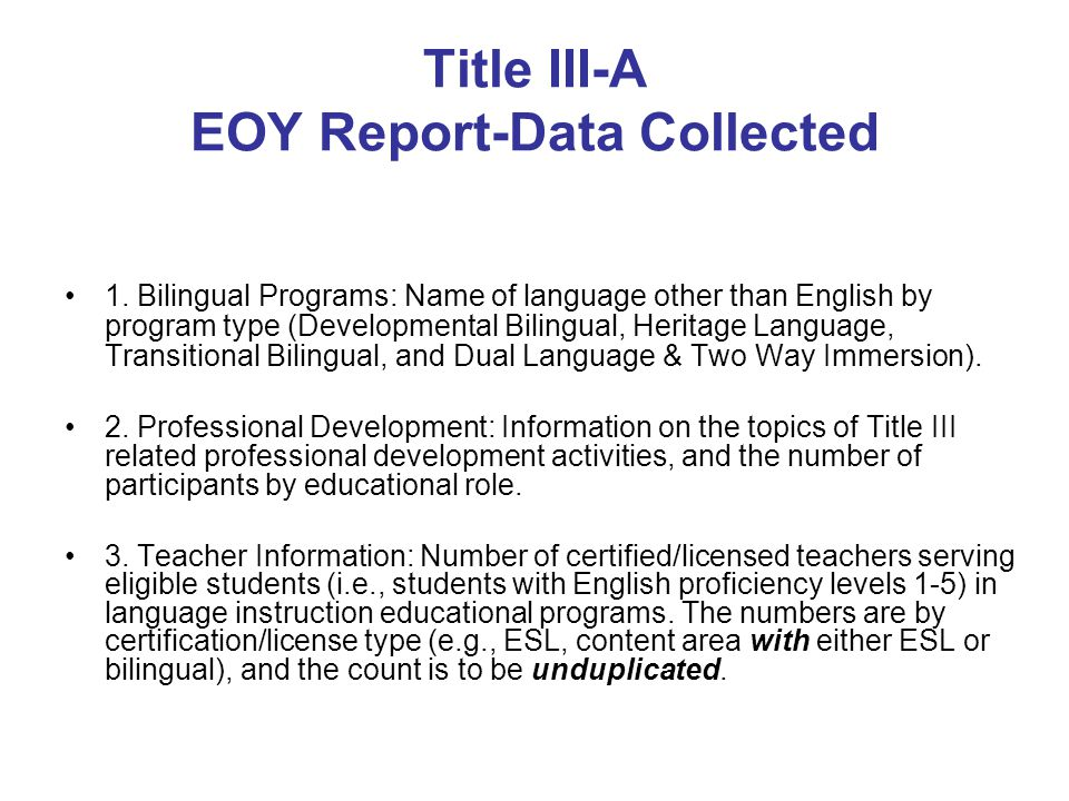 Title III-A EOY Report-Data Collected 1.