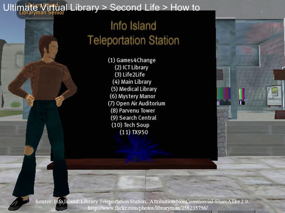 Source: Info Island: Library Teleportation Station.. Attribution-NonCommercial-ShareAlike 2.0. http://www.flickr.com/photos/libraryman/255235756/ Ulti