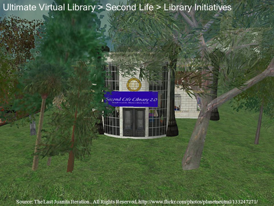 Ultimate Virtual Library > Second Life > Library Initiatives Source: The Last Juanita Iteration.. All Rights Reserved. http://www.flickr.com/photos/pl