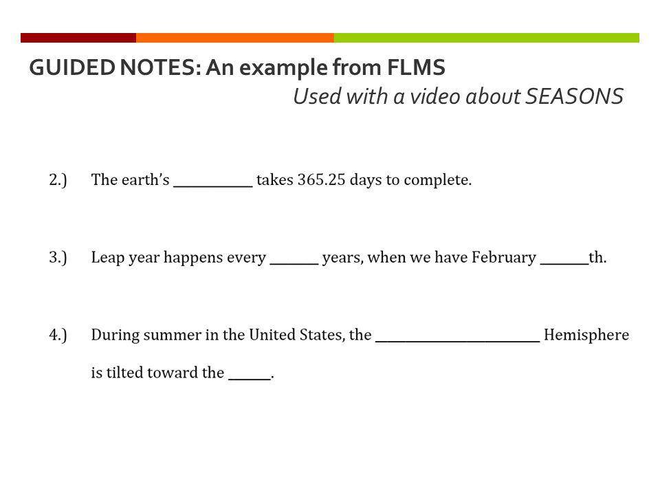 GUIDED NOTES: An example from FLMS Used with a video about SEASONS