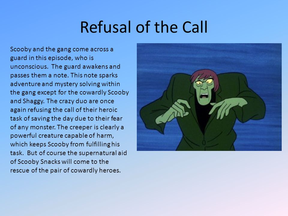 Scooby and the gang come across a guard in this episode, who is unconscious. The guard awakens and passes them a note. This note sparks adventure and