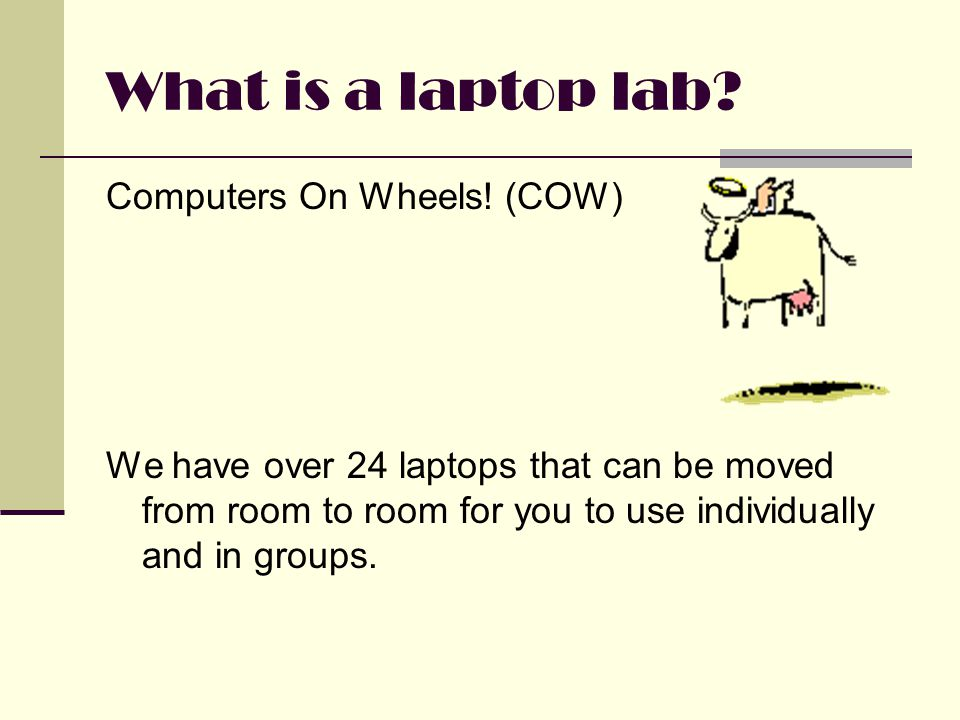 What is a laptop lab. Computers On Wheels.