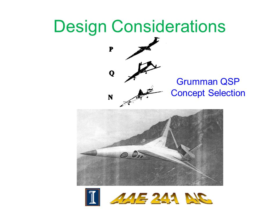 Design Considerations Grumman QSP Concept Selection