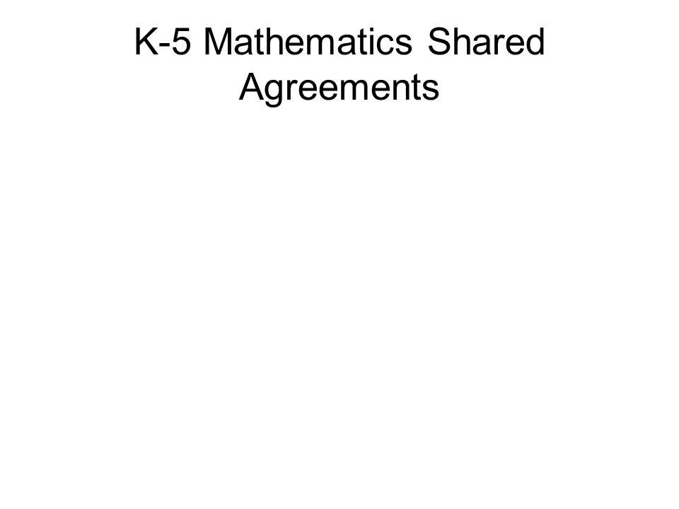 K-5 Mathematics Shared Agreements