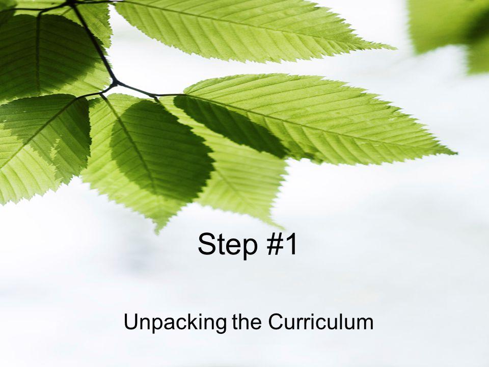 Step #1 Unpacking the Curriculum