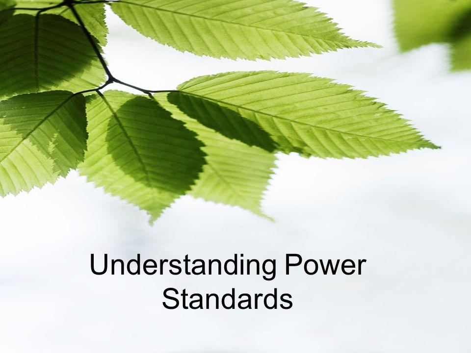 Understanding Power Standards