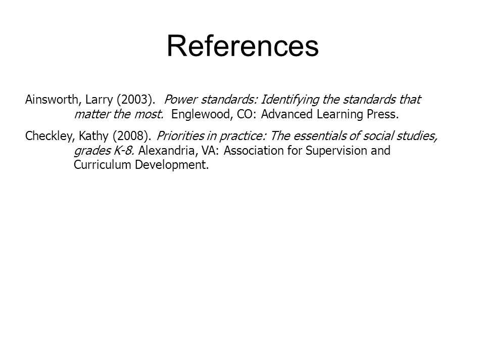 References Ainsworth, Larry (2003).