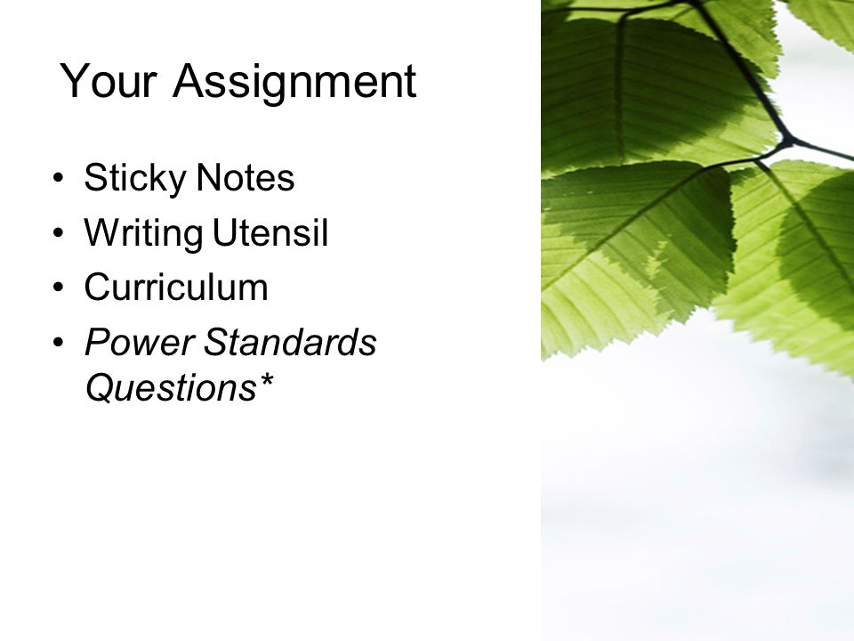 Your Assignment Sticky Notes Writing Utensil Curriculum Power Standards Questions*