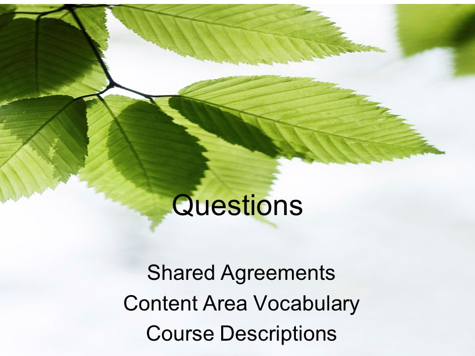 Questions Shared Agreements Content Area Vocabulary Course Descriptions