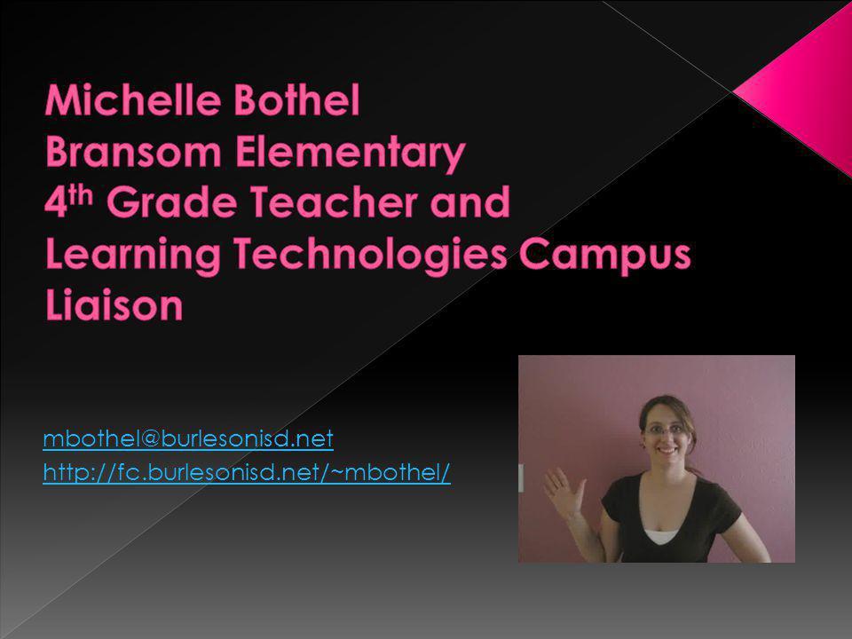 mbothel@burlesonisd.net http://fc.burlesonisd.net/~mbothel/