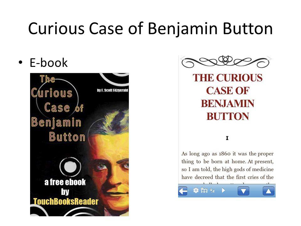 Curious Case of Benjamin Button E-book