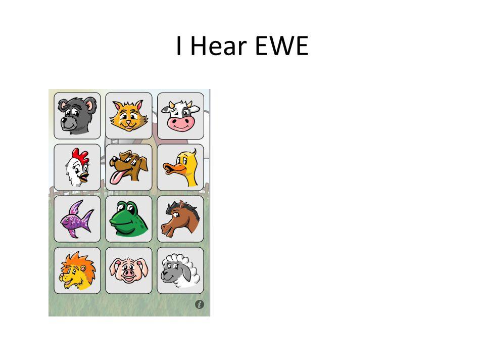 I Hear EWE