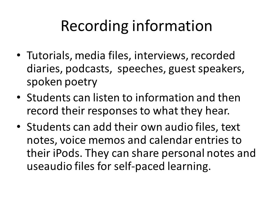 Resources http://epnweb.org/ The Education Podcast Network http://epnweb.org/ http://www.pre-kpages.com/ipods.html Using ipods in the pre-k classroom http://www.pre-kpages.com/ipods.html http://www.authorstream.com/presentation/ boomer55-107825-ipod-tips-tricks-ipodtips- education-ppt-powerpoint/ Tips and tricks on using your ipod http://www.authorstream.com/presentation/ boomer55-107825-ipod-tips-tricks-ipodtips- education-ppt-powerpoint/