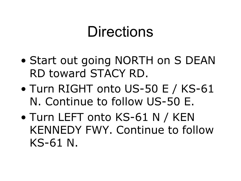 Directions Start out going NORTH on S DEAN RD toward STACY RD.