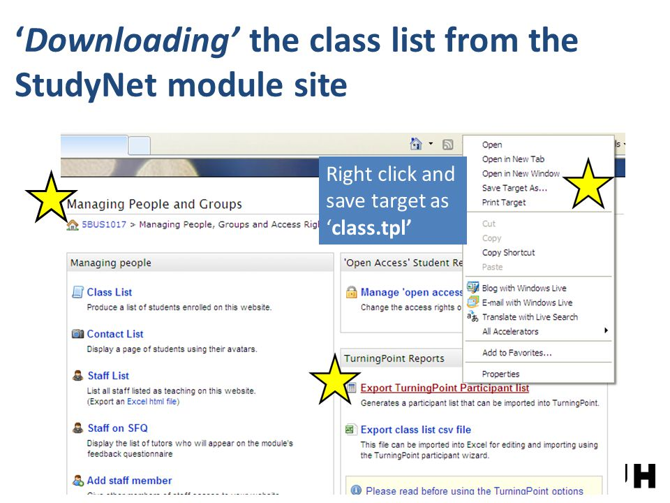 'Downloading' the class list from the StudyNet module site Right click and save target as 'class.tpl'