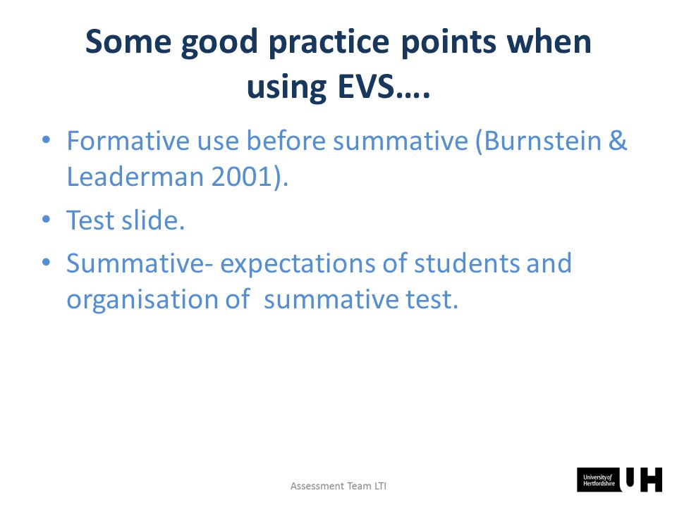 Some good practice points when using EVS….