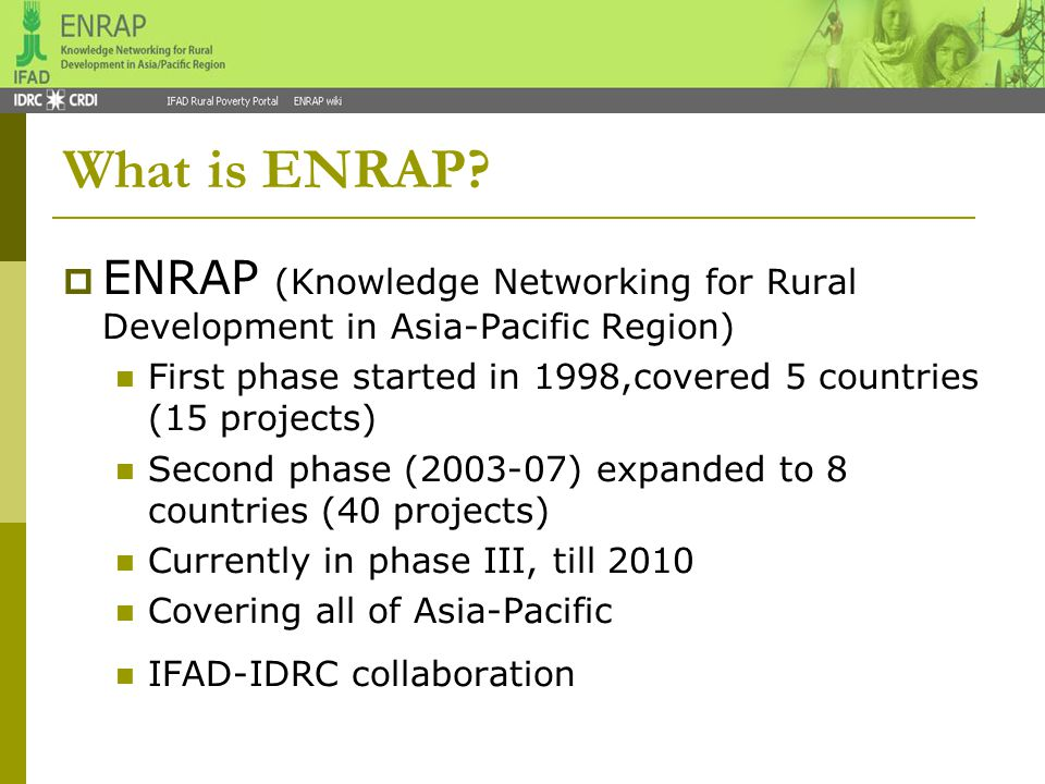 Activities supported by ENRAP  Networking  Knowledge sharing  Capacity building  Promoting KS practice  …