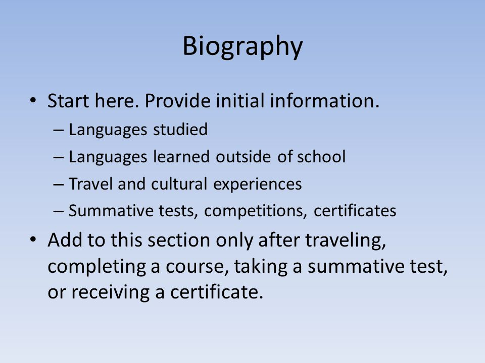 Biography Start here. Provide initial information.