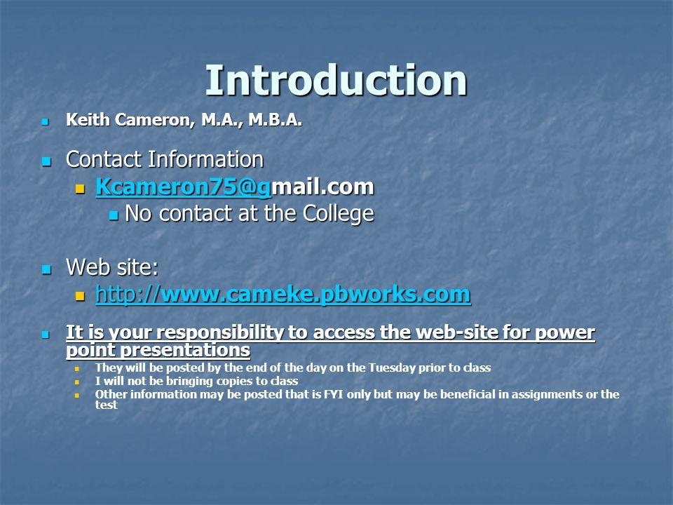 Introduction Keith Cameron, M.A., M.B.A.Keith Cameron, M.A., M.B.A.