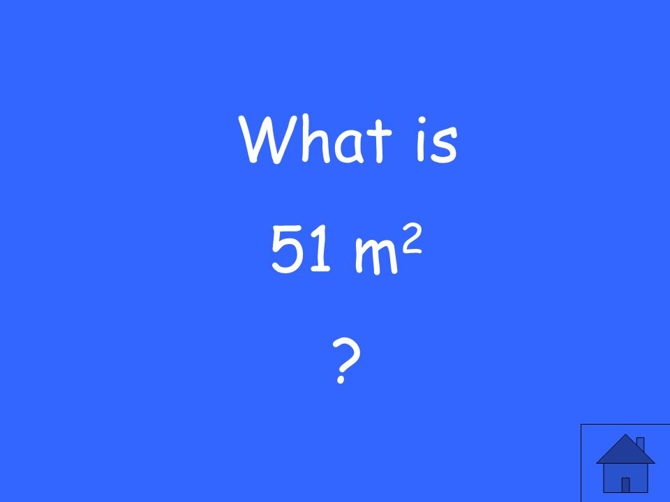 What is 51 m 2 ?