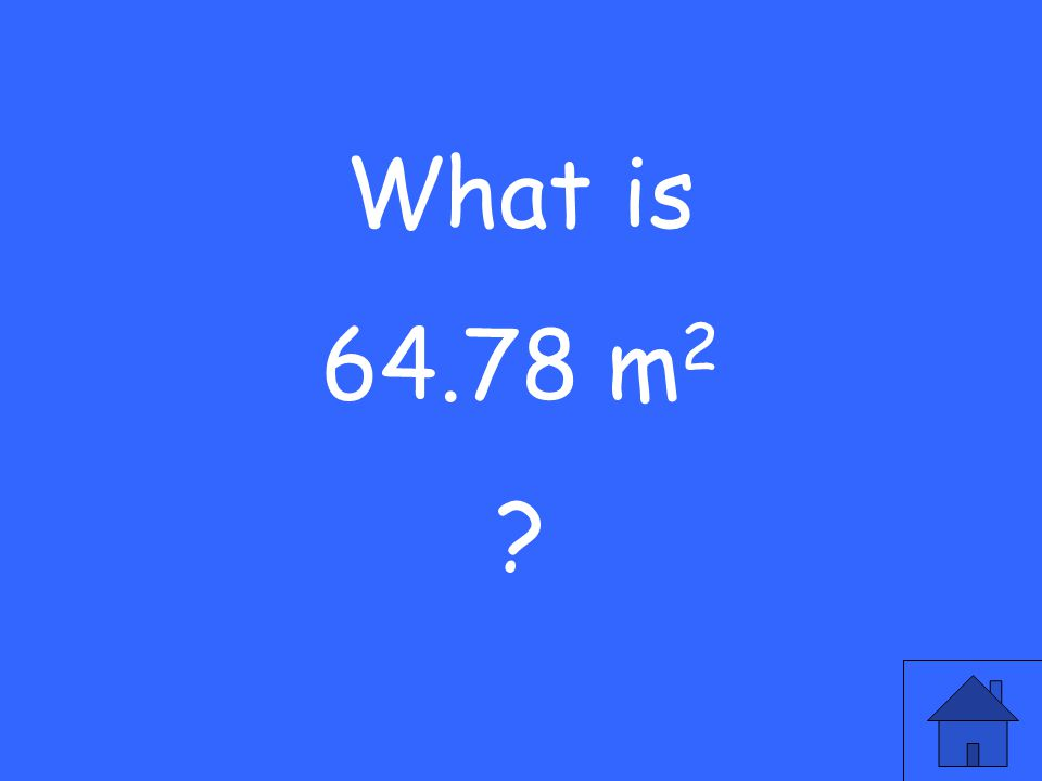 What is 64.78 m 2