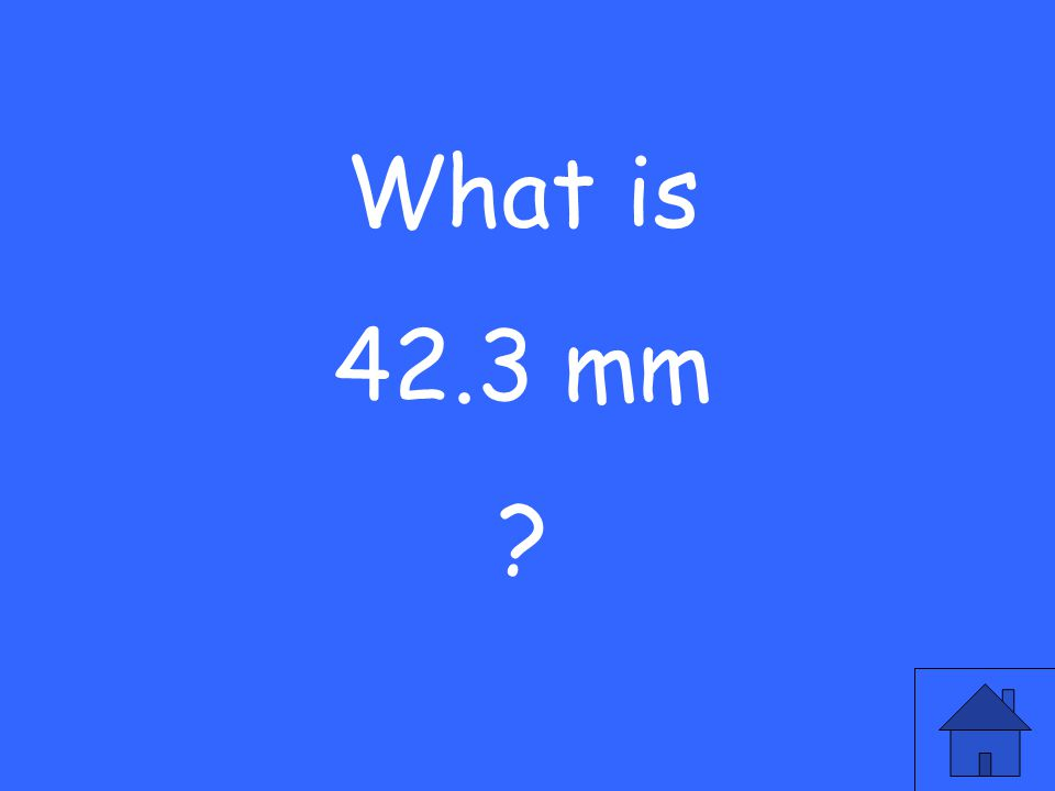 What is 42.3 mm ?