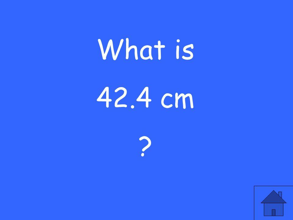 4.23 cm = ____ mm