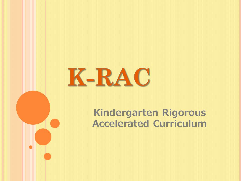 Kindergarten Rigorous Accelerated Curriculum