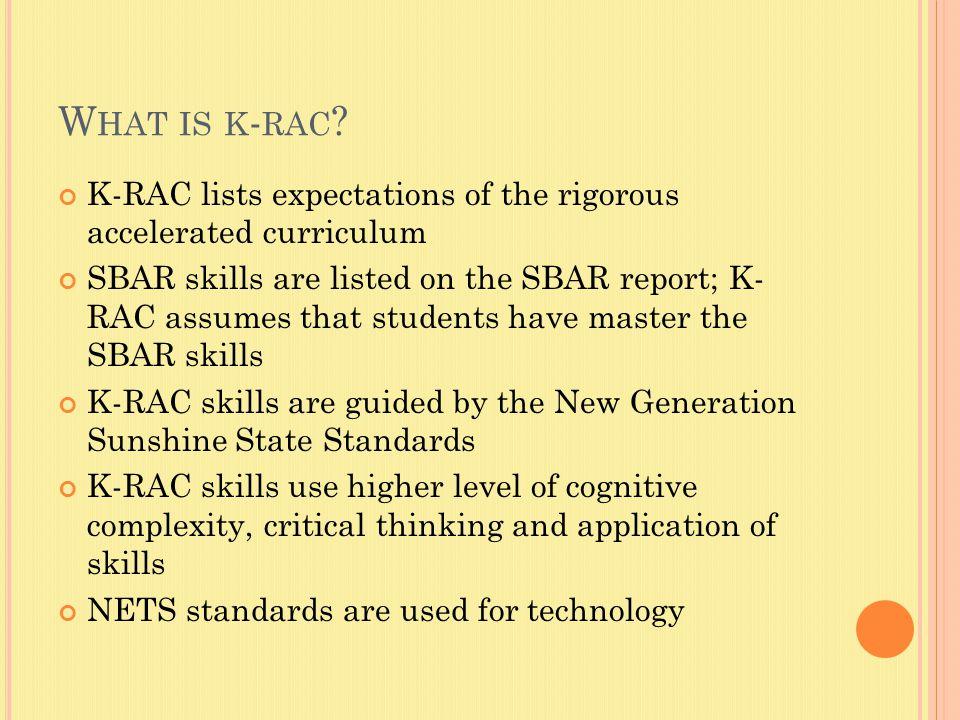W HAT IS K - RAC .
