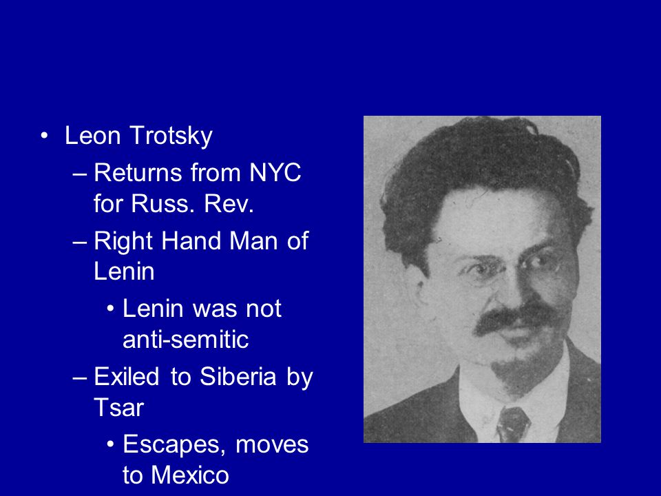 Leon Trotsky –Returns from NYC for Russ. Rev.