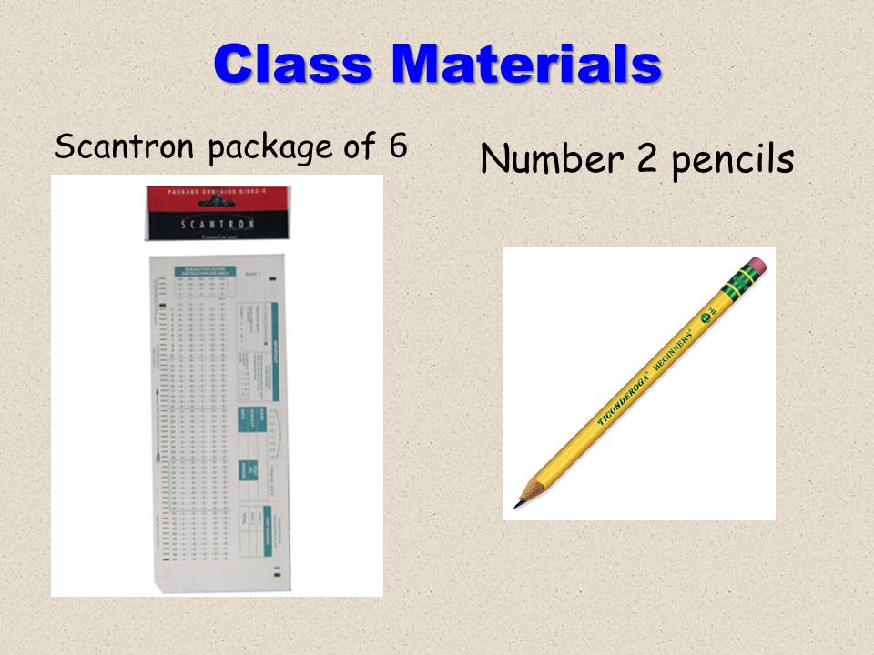 Class Materials Scantron package of 6 Number 2 pencils