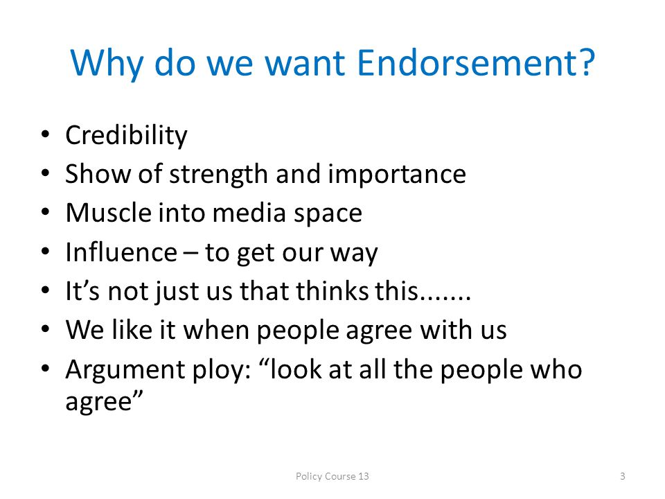 Why do we want VIP Endorsement.
