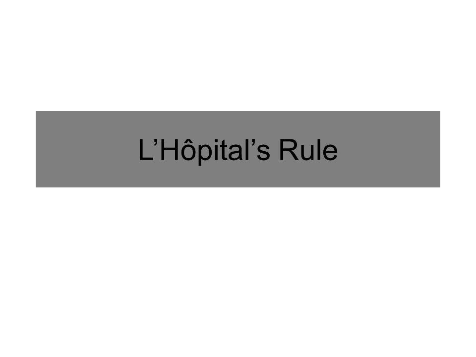 L'Hôpital's Rule