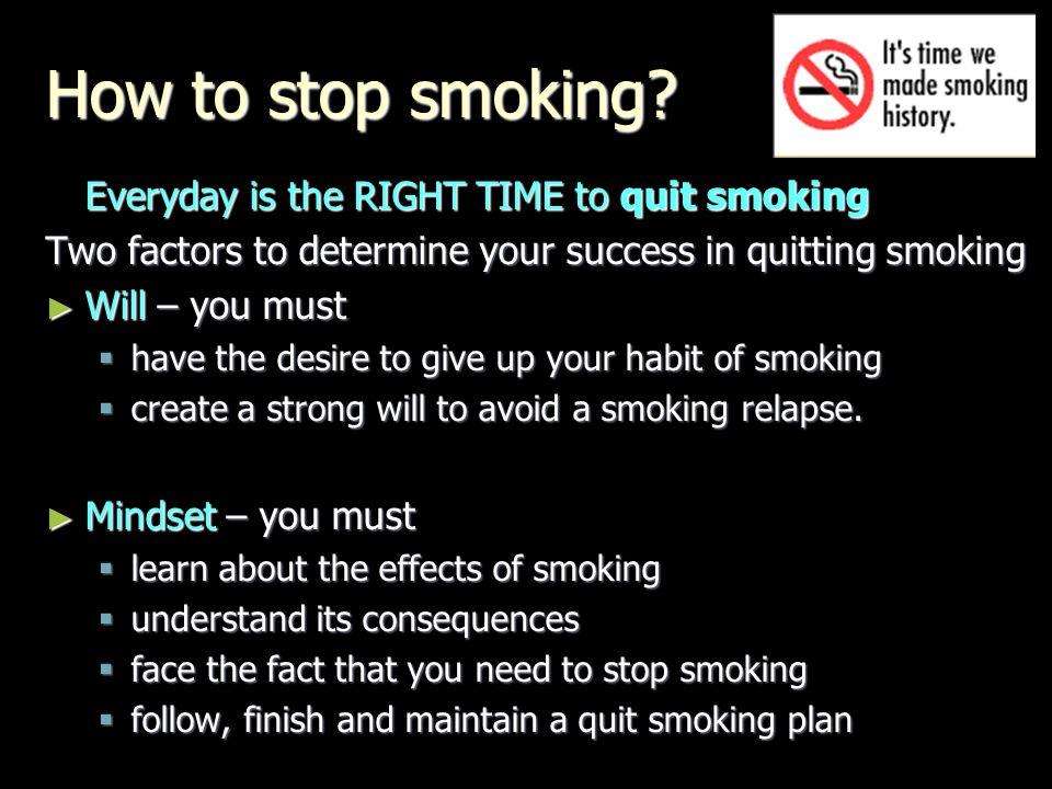 How to stop smoking.
