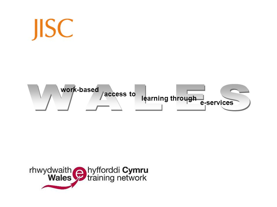 The Wales e-Training Network Work-based degree level training Delivered on-line at a distance Supported by tutors through Moodle Formal and informal communications Email and Discussion forums Social networking software Mobile devices