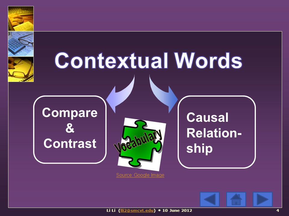 Causal Relation- ship Compare & Contrast Li Li (lli2@smcvt.edu) 10 June 2012lli2@smcvt.edu Source: Google Image 4