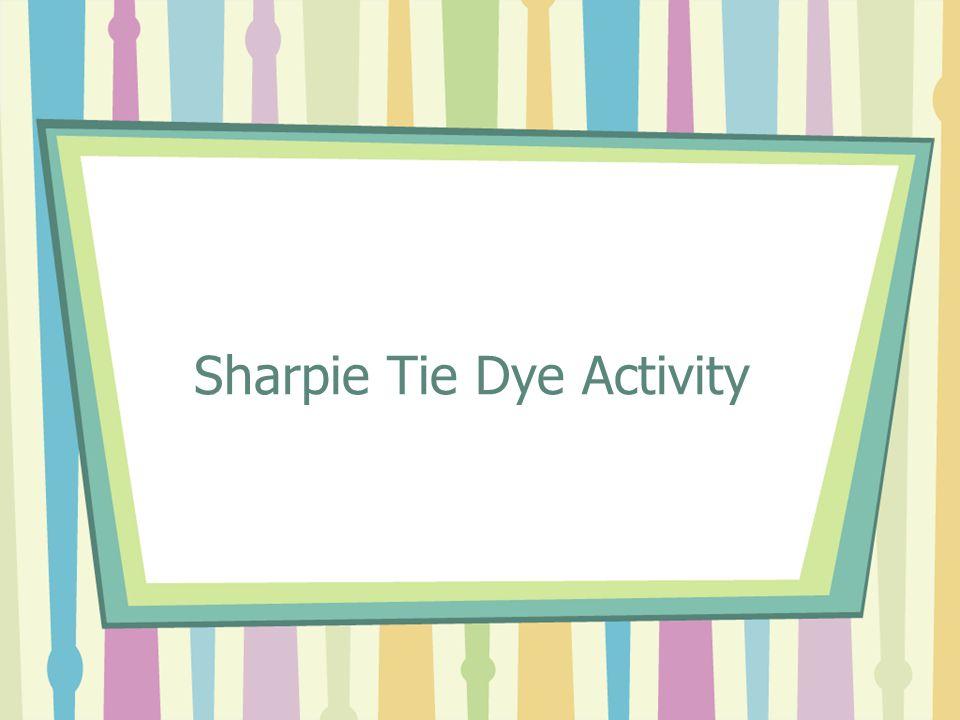 Sharpie Tie Dye Activity