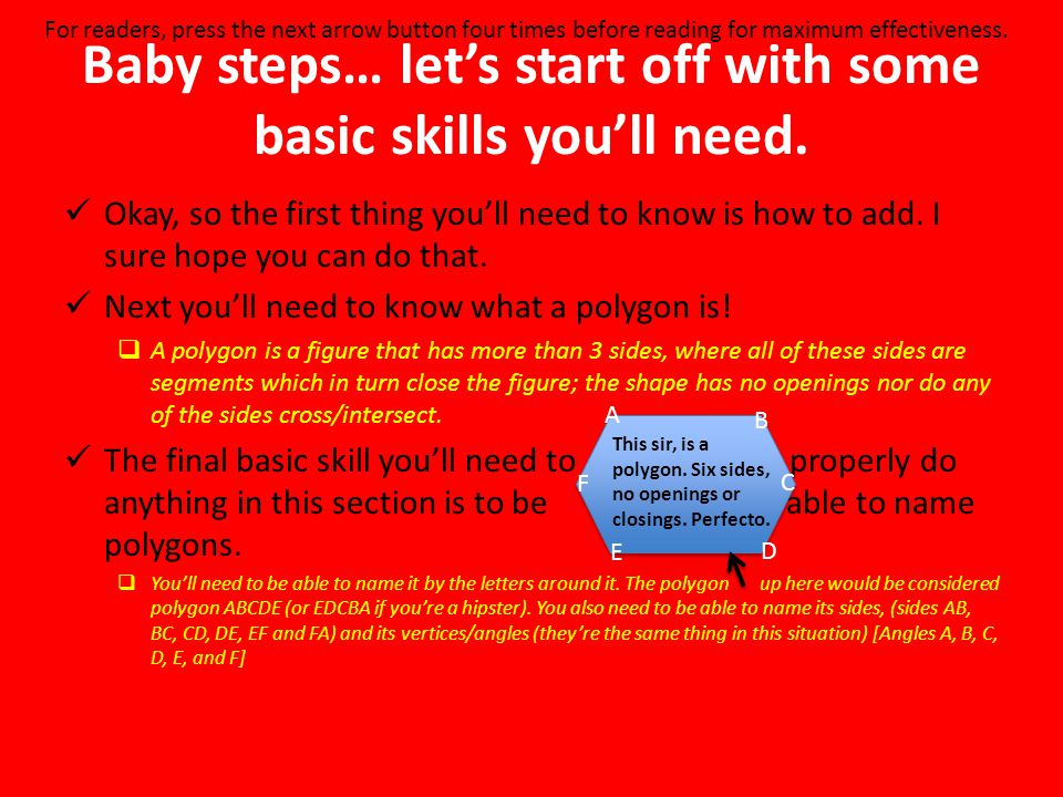 Baby steps… let's start off with some basic skills you'll need.