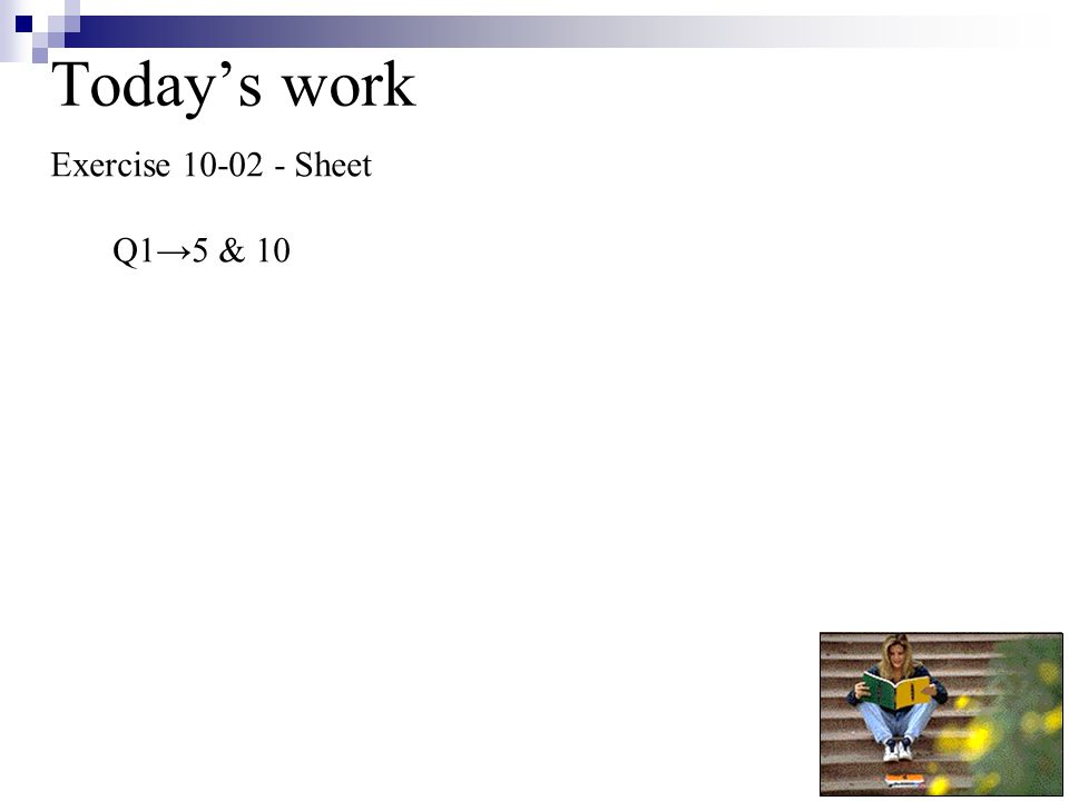 Today's work Exercise 10-02 - Sheet Q1→5 & 10