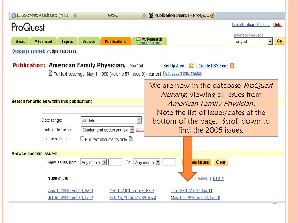 We are now in the database ProQuest Nursing, viewing all issues from American Family Physician.