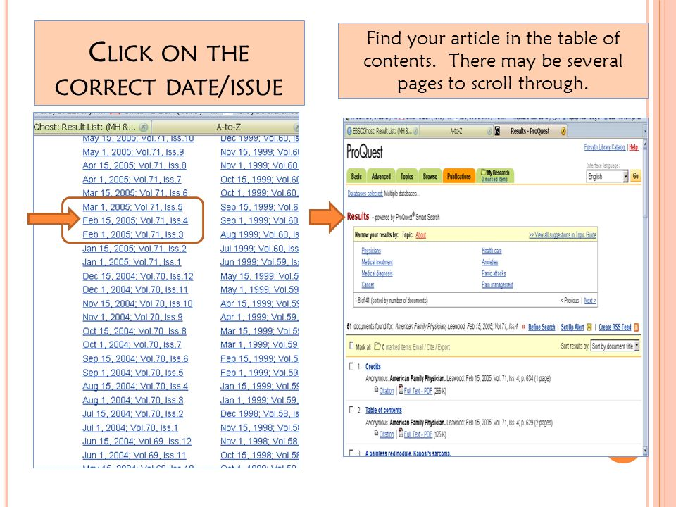 C LICK ON THE CORRECT DATE / ISSUE Find your article in the table of contents.