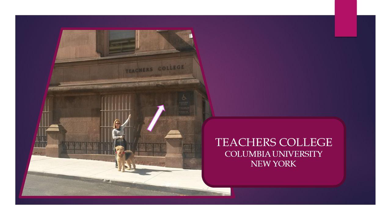 TEACHERS COLLEGE COLUMBIA UNIVERSITY NEW YORK