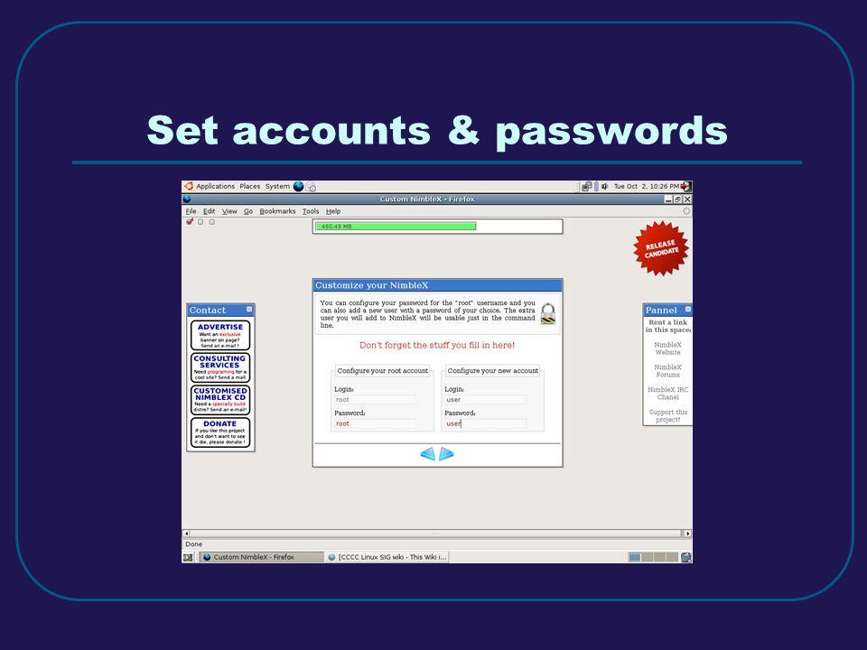 Set accounts & passwords
