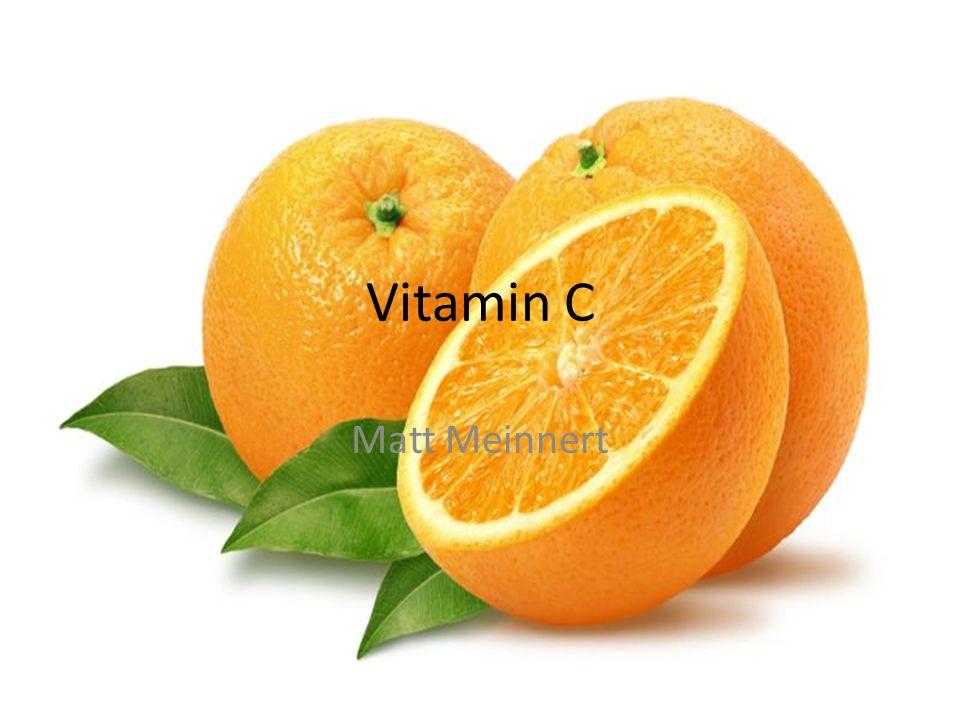 Vitamin C Matt Meinnert