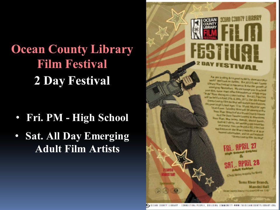 Ocean County Library Film Festival 2 Day Festival Fri.