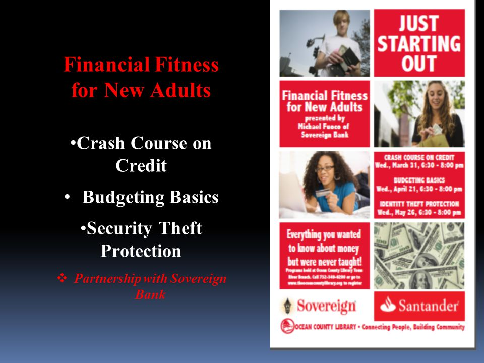 Financial Fitness for New Adults Crash Course on Credit Budgeting Basics Security Theft Protection  Partnership with Sovereign Bank